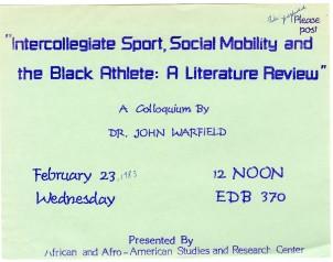 Intercollegiate Sport, Social Mobility and the Black Athlete Colloquium program (1983)